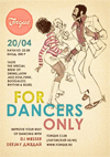For Dancers Only!
