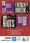 French Boutik (FR), The Riots (RU), DJ MoBKiD